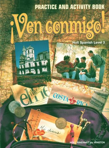 9780030950216: Ven Conmigo!: Level 3 Practice and Activity Book