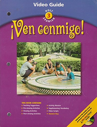 Ven Conmigo! : Holt Spanish 3: Video Guide: Rinehart and Winston Staff Holt