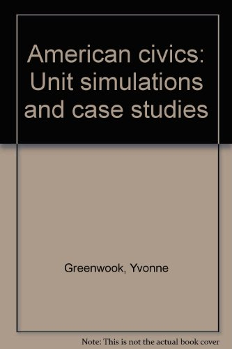 9780030950452: American civics: Unit simulations and case studies