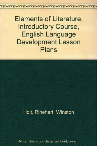 9780030950865: Elements of Literature, Introductory Course, English Language Development Lesson Plans