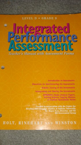9780030951022: Integrated Performance Assessment Teachers Manual with Assessment Forms: Level D Grade 9 (Elements of Literature, Third Course/ Grade 9)