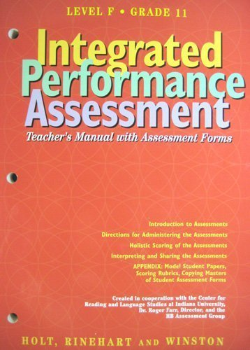 9780030951046: Intergrated Performance Assessment - Level F - Grade 11 - Teacher's Manual with Assessment Forms