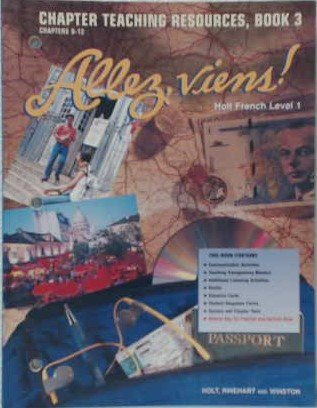 9780030951213: Allez, Viens! Holt French Level 1: Chapter Teaching Resources, Book 3 Chapters 9-12 (Paperback)