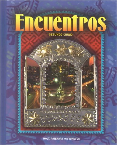 Encuentros: Segundo Curso: Corporate Author-Rinehart, and Winston, Inc. Holt