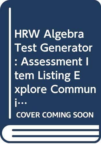 9780030952890: HRW Algebra Test Generator: Assessment Item Listing Explore Communicate Apply