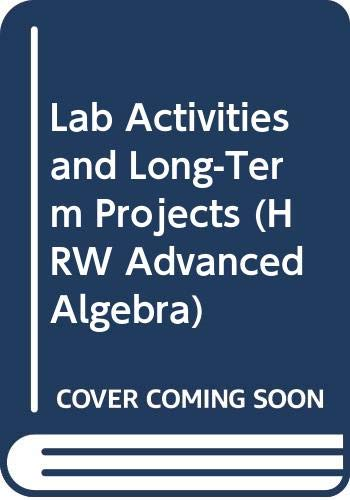9780030952975: Lab Activities and Long-Term Projects (HRW Advanced Algebra)