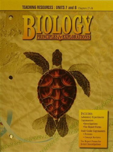 Biology Principles and Explorations: Units 7 and: Alex Molinich
