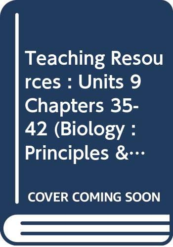 9780030953460: Teaching Resources : Units 9 Chapters 35-42 (Biology : Principles & Explorations)