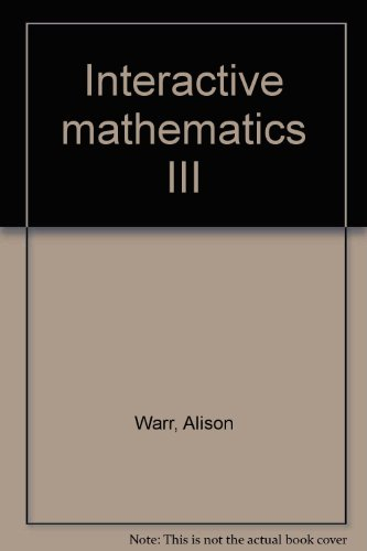 9780030953507: Interactive mathematics III