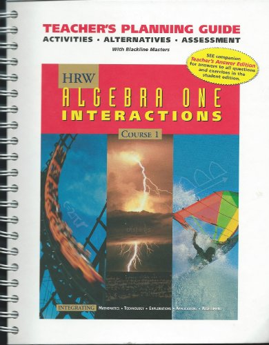 9780030953552: Teacher's Planning Guide HRW Algebra One Interactions Course 1 (Activities Alternatives Assessment w