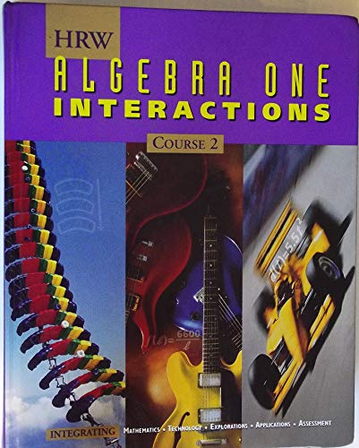 Algebra One Interactions: Course 2 Student Text: Kennedy, McGowan, Schultz,