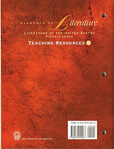 9780030955587: Teaching Resources B (Elements of Literature Fifth Course Lit of the U.S.)