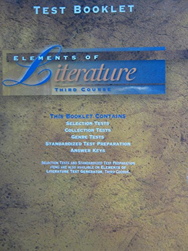 9780030955860: Elements of Literature, Third Course (Test Booklet)