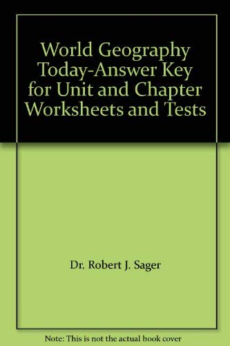 9780030956508: World Geography Today-Answer Key for Unit and Chapter Worksheets and Tests