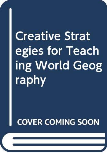 9780030956522: Creative Strategies for Teaching World Geography