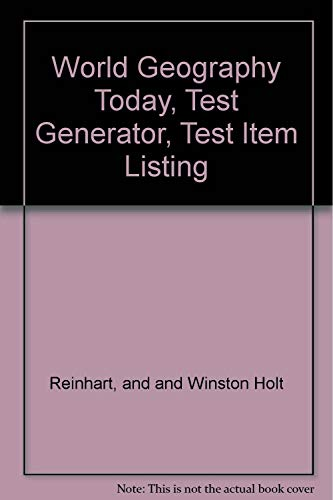 9780030956584: World Geography Today, Test Generator, Test Item Listing