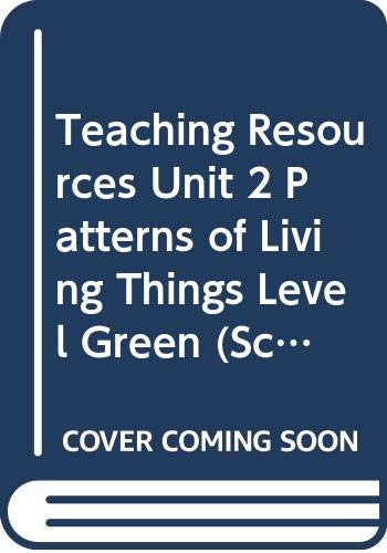 9780030956607: Teaching Resources Unit 2 Patterns of Living Things Level Green (Science Plus Technology)