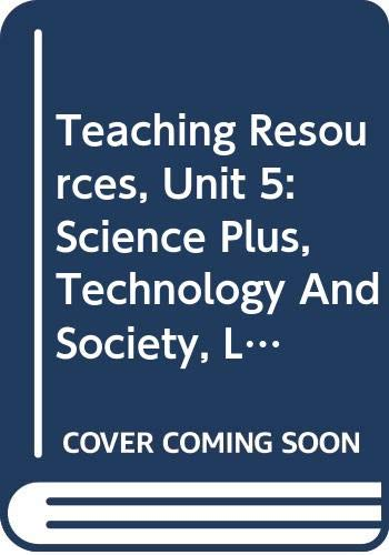 9780030956638: Teaching Resources, Unit 5: Science Plus, Technology And Society, Level Green