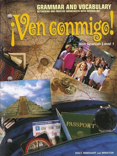 9780030957079: Ven Conmigo!: Holt Spanish, Level 1 : Grammar and Vocabulary , Reteaching and Practice Worksheets With Answer Key