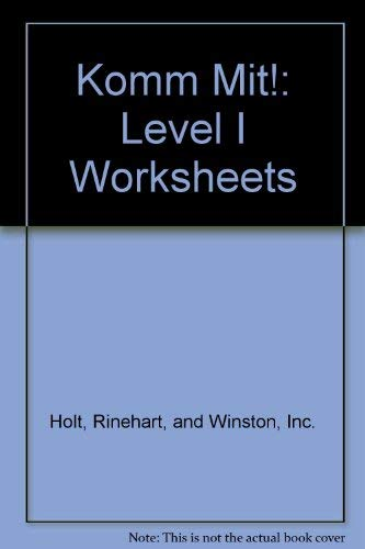 Komm Mit!: Level I Worksheets (9780030957130) by Rinehart, and Winston, Inc. Holt