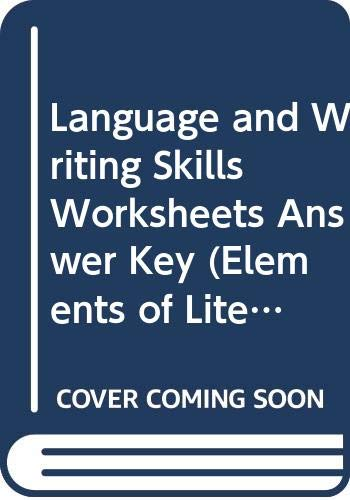 9780030957383: Language and Writing Skills Worksheets Answer Key (Elements of Literature Fourth Course)