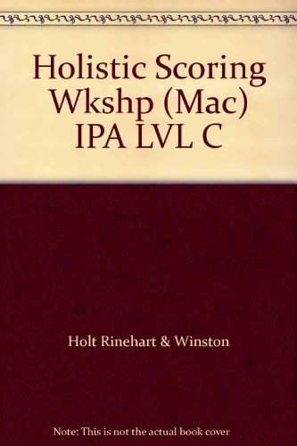 9780030957505: Holistic Scoring Wkshp (Mac) IPA LVL C