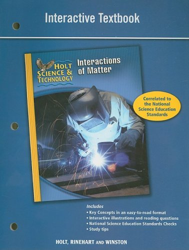 9780030958236: Holt Science & Technology: Interactive Textbook (L) Interactions of Matter