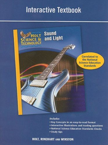 9780030958267: Holt Science & Technology: Interactive Textbook (O) Sound and Light