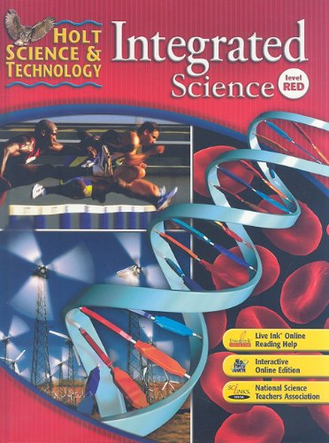 9780030958717: Holt Science & Technology: Integrated Science: Student Edition Level Red 2008