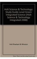 9780030959509: Holt Science & Technology: Integrated Science: Study Guide Level Green