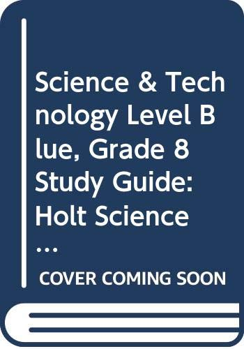 9780030959523: Holt Science & Technology: Study Guide Level Blue Integrated Science