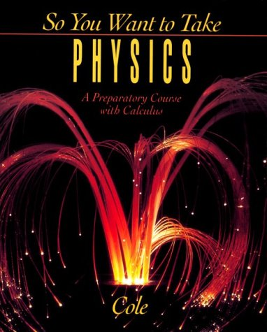 9780030960208: So You Want to Take Physics (Saunders Golden Sunburst Series)