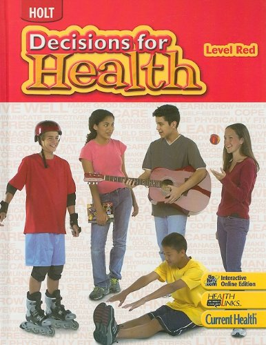 9780030961571: Holt Decisions for Health, Level Red, Student Edition