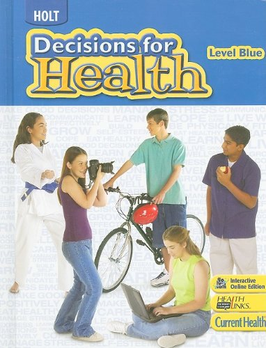 9780030961588: Decisions for Health: Student Edition Level Blue 2009