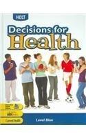 9780030961618: Decisions for Health: Teacher's Edition Level Blue 2009