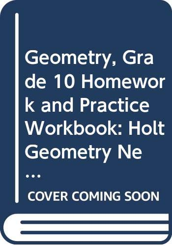9780030961830: Geometry, Grade 10 Homework and Practice Workbook: Holt Geometry New York