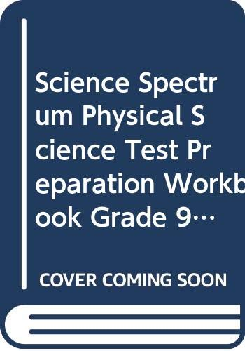 Science Spectrum Physical Science Test Preparation Workbook: RINEHART AND WINSTON