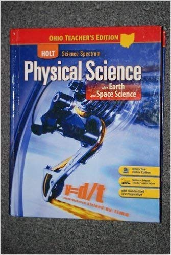 9780030962080: Holt Physical Science with Earth and Space Science: Ohio Teacher's Edition (Holt Science Spectrum)