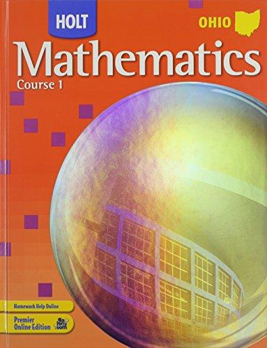 Holt Mathematics Ohio: Student Edition Course 1: RINEHART AND WINSTON