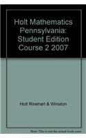 9780030962783: Holt Mathematics Pennsylvania: Student Edition Course 2 2007