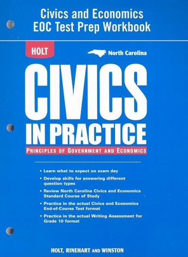 9780030962905: Holt Civics in Practice: Principles of Government & Economics North Carolina: Test Prep Workbook Grades 7-12