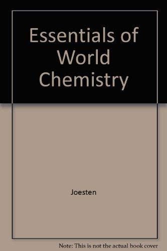9780030963490: Essentials of World Chemistry