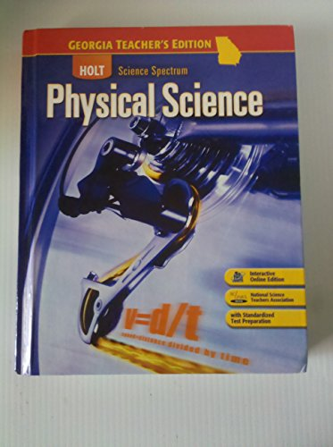 9780030963940: Holt Science Spectrum Physical Science Georgia Teacher's Wraparound edition