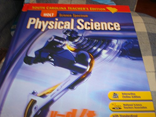 Holt Science Spectrum Physical Science: South Carolina: Holt, Rinehart, and