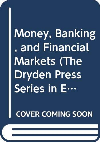 9780030965005: Money, Banking, and Financial Markets (The Dryden Press Series in Economics)