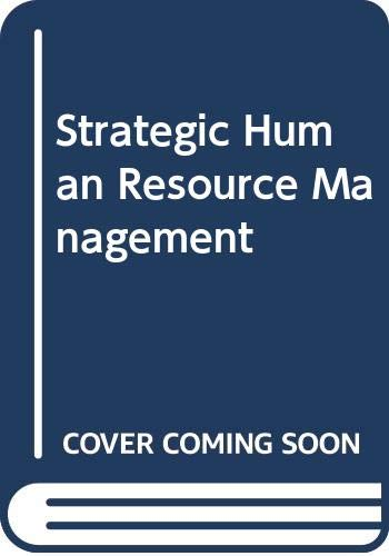 Strategic Human Resource Management: William P. Anthony,
