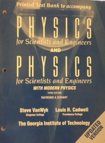 9780030965456: Printed test bank to accompany Physics for scientists and engineers, and, Physics for scientists & engineers, with modern physics, third edition, by Raymond A. Serway (Saunders golden sunburst series)