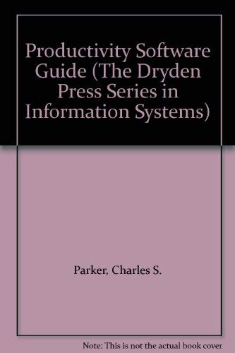 9780030965913: Productivity Software Guide (The Dryden Press Series in Information Systems)