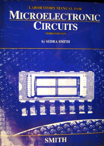 9780030966002: Laboratory Manual for Microelectronic Circuits: International Student Edition