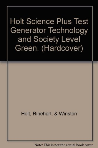 9780030966606: Holt Science Plus Test Generator Technology and Society Level Green. (Hardcover)